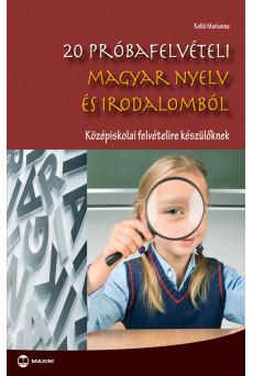 20 próbafelvételi magyar nyelv és irodalomból