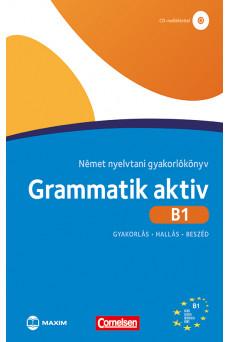 Grammatik aktiv B1 Német nyelvtani gyakorlókönyv CD-melléklettel