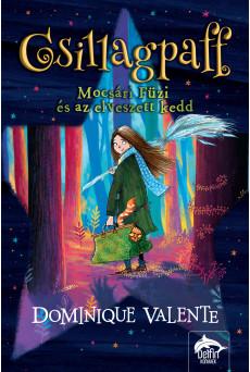 Csillagpaff - Mocsári Füzi és az elveszett kedd