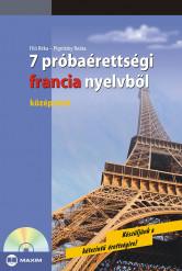 7 próbaérettségi francia nyelvből – középszint