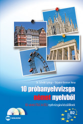 10 próbanyelvvizsga német nyelvből B2 szintű (TELC és ECL) nyelvvizsgára készülőknek CD-melléklettel