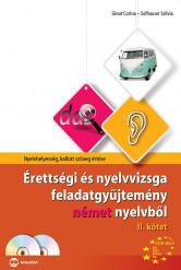 Érettségi és nyelvvizsga feladatgyűjtemény német nyelvből II. kötet