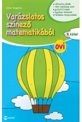 Varázslatos színező matematikából OVI – B kötet