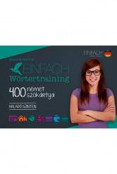 Einfach Wörtertraining – 400 német szókártya – Haladó szinten