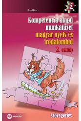 Kompetencia alapú munkafüzet magyar nyelv és irodalomból – 2. osztály