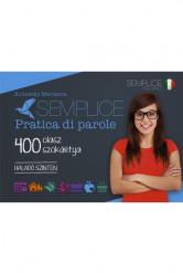 Semplice Pratica di parole – 400 olasz szókártya – Haladó szinten