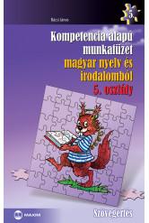 Kompetencia alapú munkafüzet magyar nyelv és irodalomból – 5. osztály