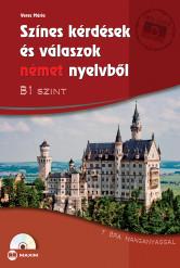 Színes kérdések és válaszok német nyelvből – B1 szint CD-melléklettel