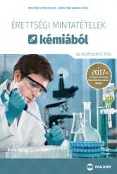 Érettségi mintatételek kémiából (120 középszintű tétel) – A 2017-től érvényes érettségi alapján