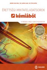 Érettségi mintafeladatsorok kémiából (10 írásbeli emelt szintű feladatsor) – 2017-től érvényes