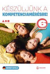Készüljünk a kompetenciamérésre! Német nyelv 6. évfolyam