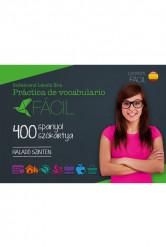 Fácil Práctica de vocabulario - 400 spanyol szókártya - Haladó szinten