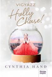 Vigyázz, Holly Chase! (e-könyv)