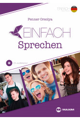 Einfach Sprechen – Szituációs feladatok német nyelvből (B1-B2 szinten) CD melléklettel