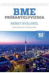 BME próbanyelvvizsga német – 8 középfokú feladatsor - B2 (CD-vel)