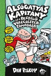 Alsógatyás Kapitány és a beszélő vécécsészék támadása
