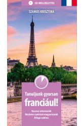 Tanuljunk gyorsan franciául! CD-melléklettel