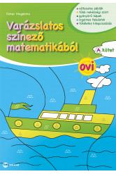 Varázslatos színező matematikából OVI - A kötet