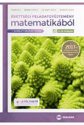 Érettségi feladatgyűjtemény matematikából, 11-12. évfolyam – A 2017-től érvényes érettségi alapján