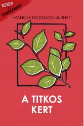 A titkos kert (e-könyv)