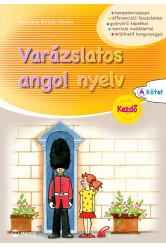 Varázslatos angol nyelv – Kezdő - A kötet