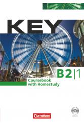 Key B2/1 Coursebook with Homestudy (dupla CD-melléklettel)